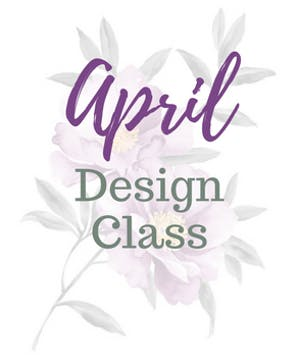 April Design Class