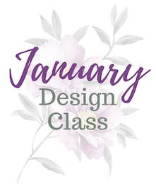 January Design Class