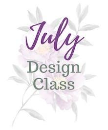 July Design Class