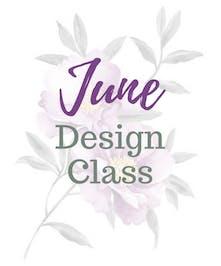 June Design Class
