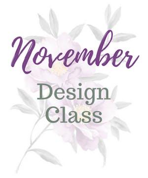 November Design Class
