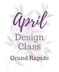 April Class  - Grand Rapids