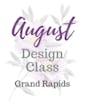August Class - Grand Rapids