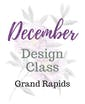 December Class - Grand Rapids